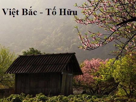 """Anh (chị) hãy phân tích đoạn thơ sau đây trong bài thơ Việt Bắc của Tố Hữu """" Những đường Việt Bắc của ta … Vui lên Việt Bắc đèo De, núi Hồng"""""""