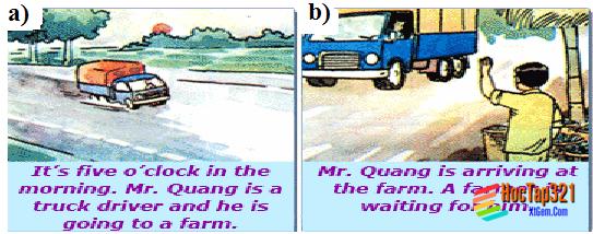 B. A truck driver (Phần 1-4 trang 86-88 SGK Tiếng Anh 6)