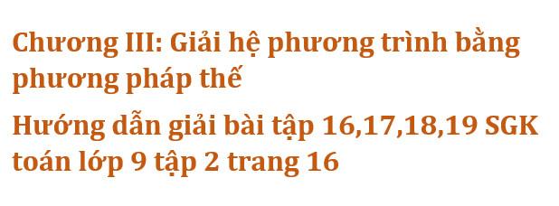 Chương III: Giải hệ phương trình bằng phương pháp thế – Hướng dẫn giải bài tập 16,17,18,19 SGK toán lớp 9 tập 2 trang 16