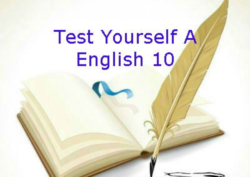Test Yourself A English 10 (Unit 1 - 3)