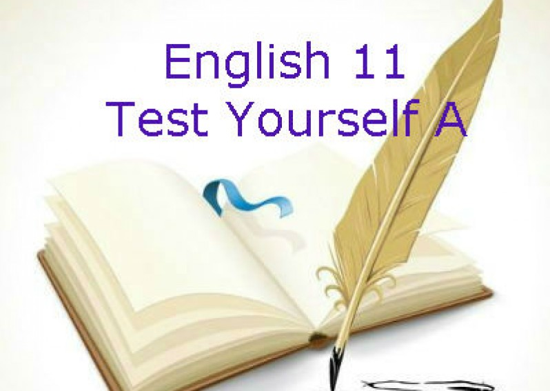 Test Yourself A English 11