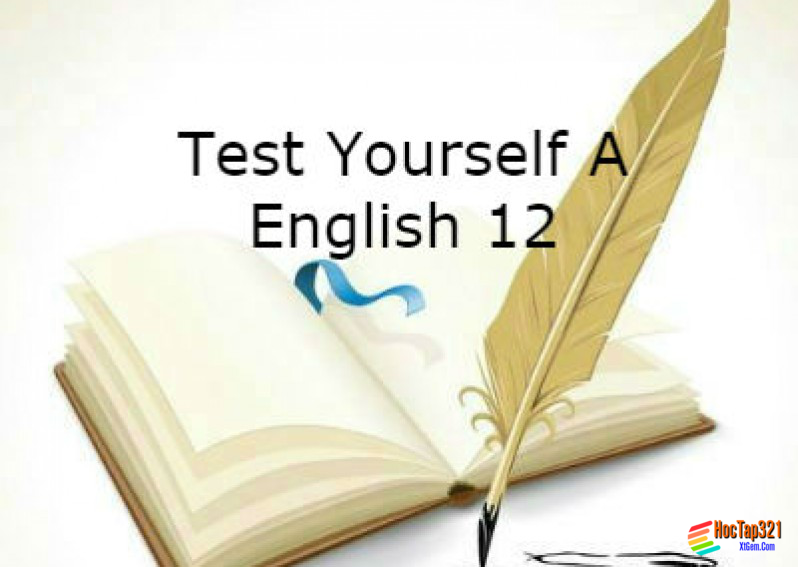 Test Yourself A English 12 (Unit 1 - 3)
