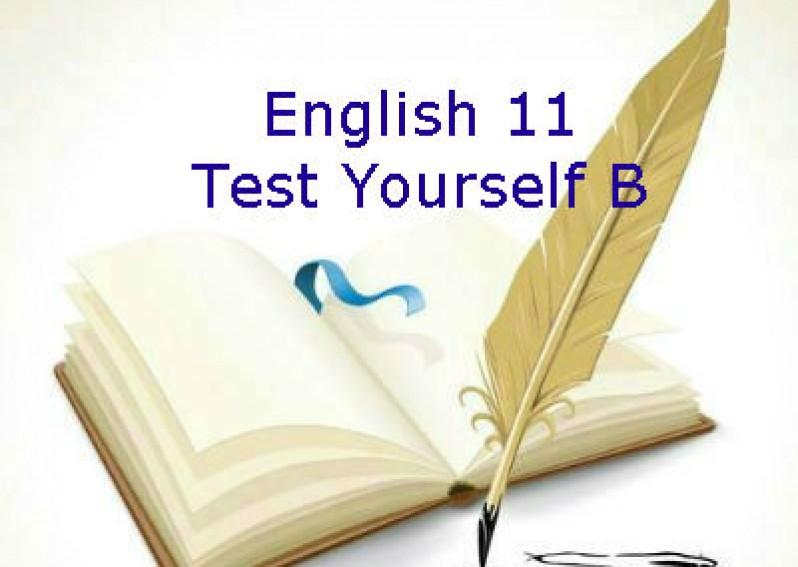 Test Yourself B English 11 (Unit 3 - 6)