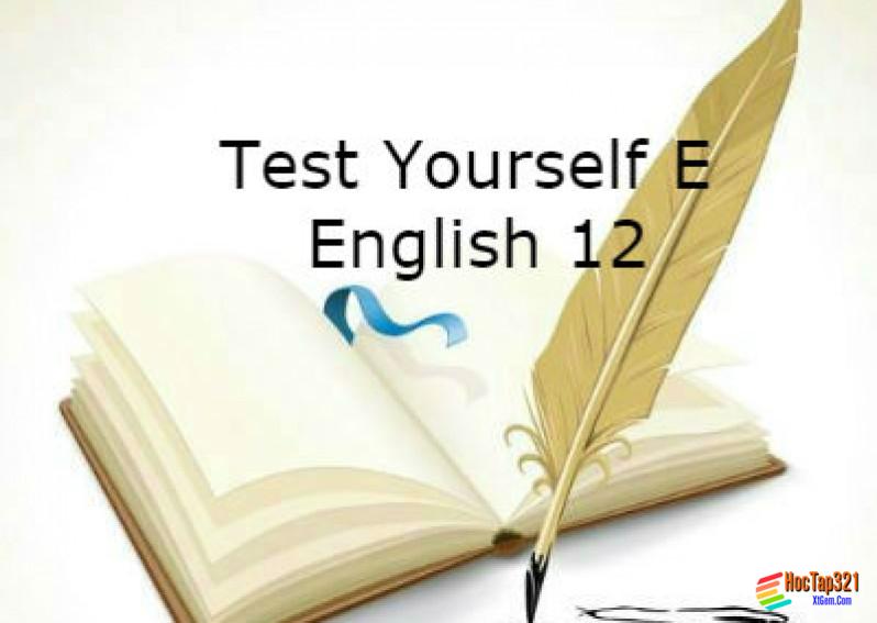 Test Yourself E English 12 (Unit 11 - 13)