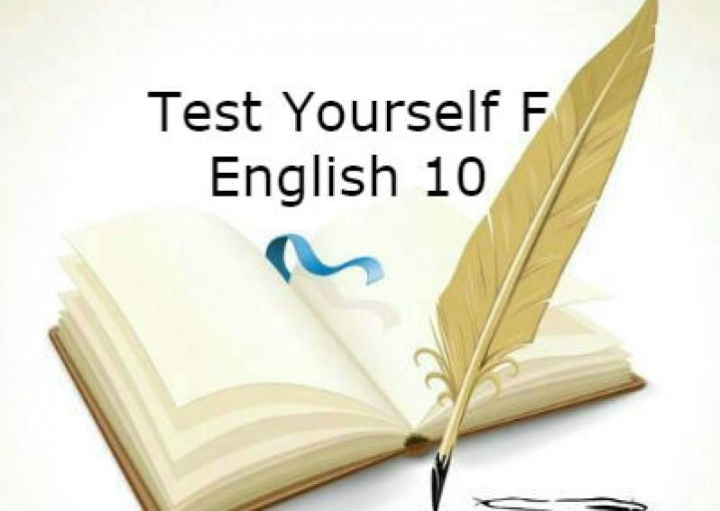 Test Yourself F English 10 (Unit 15 - 16)