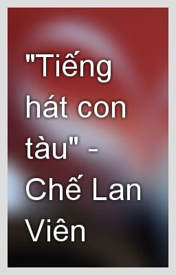 Tiếng hát con tàu_Chế Lan Viên