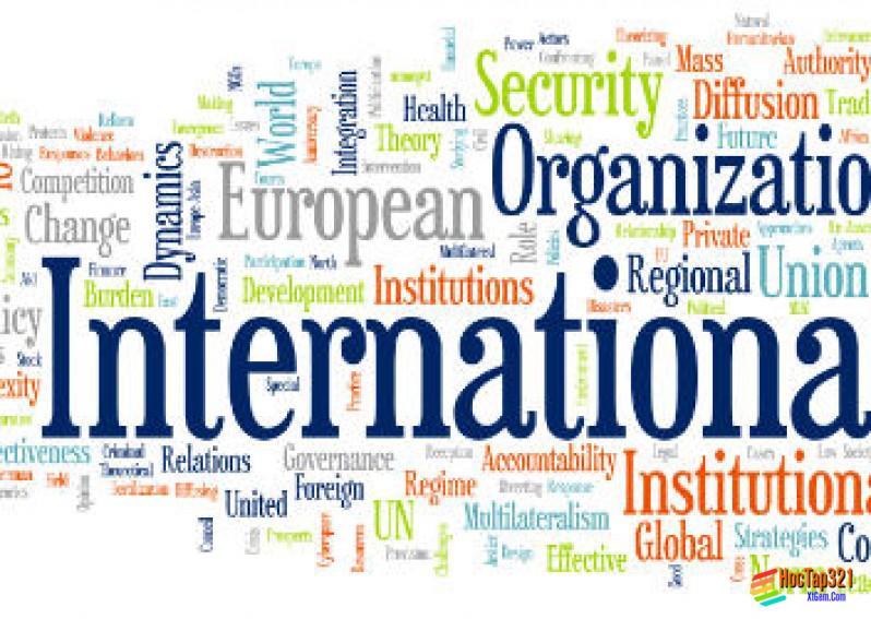 Unit 14: International Organizations (Tổ Chức Quốc Tế)